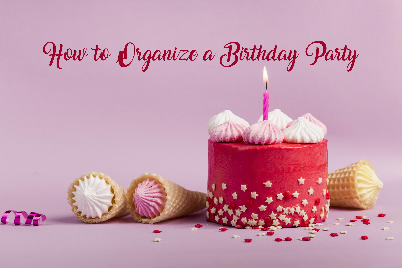 How to organize a birthday party - Inviter's birthday video invitation maker